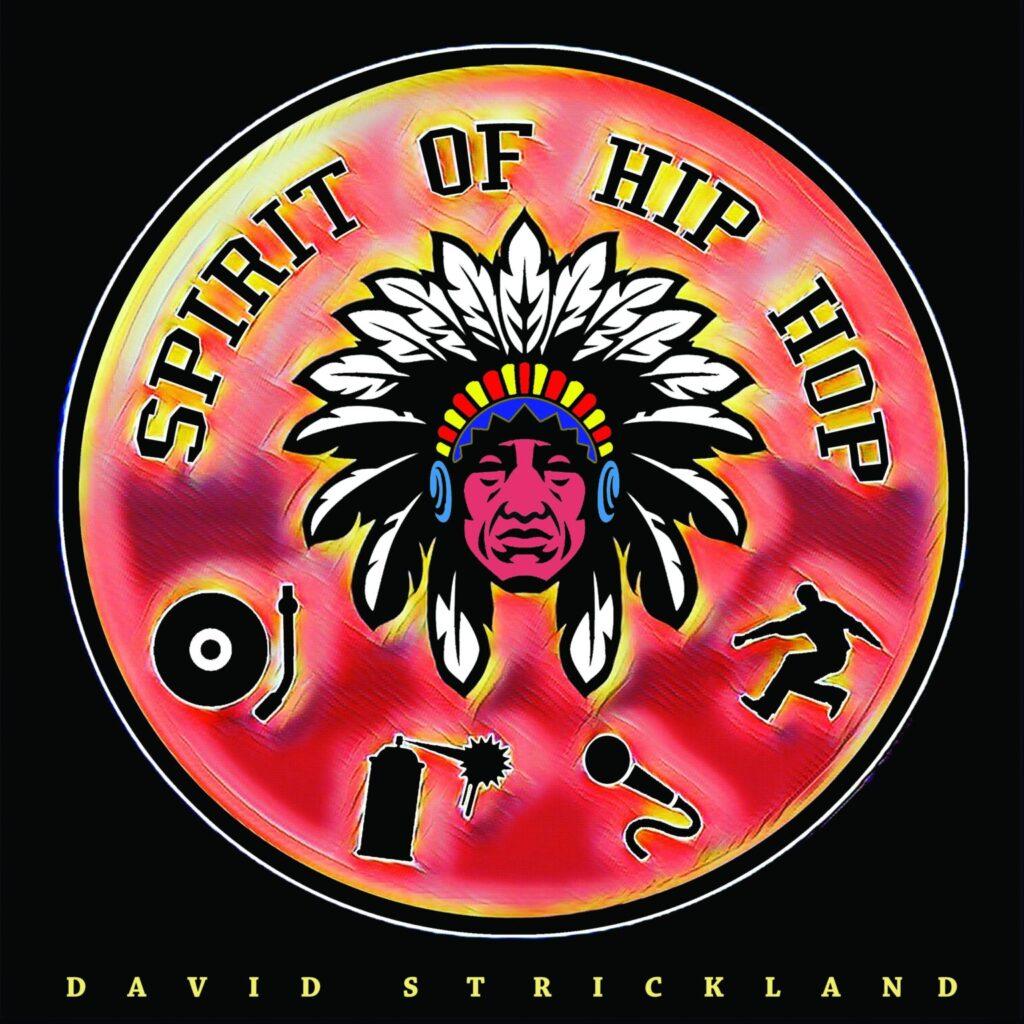 David Strickland – Turtle Island Ft: Supaman, Artson, Spade, JRDN & Whitey