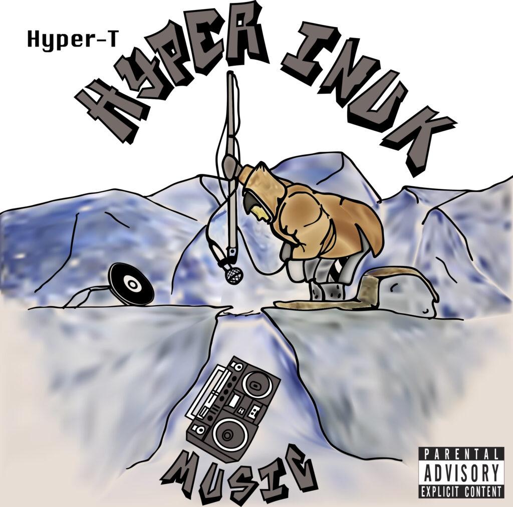 Hyper-T - Hyper Inuk Music