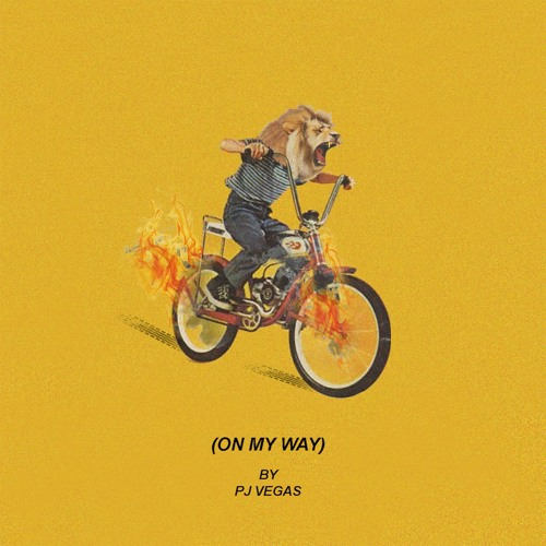 PJ Vegas - On My Way