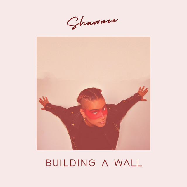 Shawnee - Building a Wall