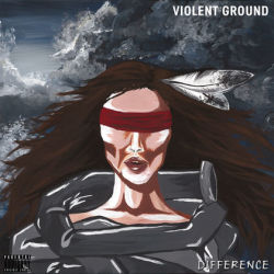 Violent Ground - Difference