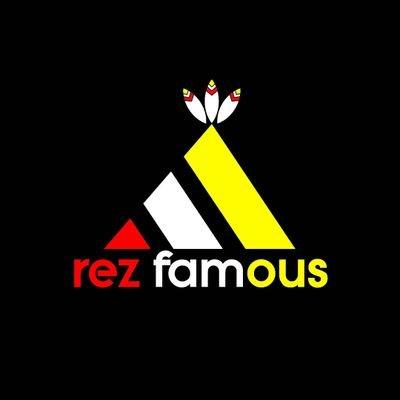 Rez Famous